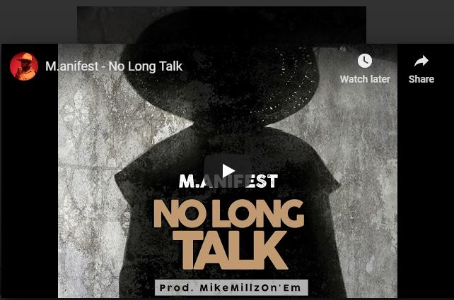 Download: M.anifest - No Long Talk